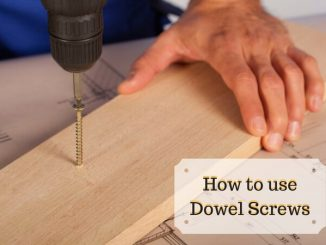 How to use Dowel Screws