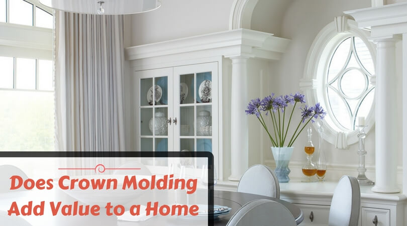 Does Crown Molding Add Value to a Home? Is it Worth?