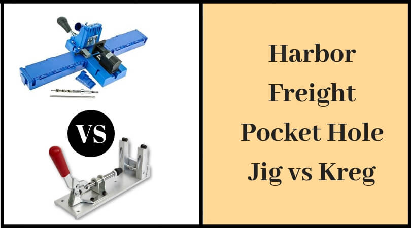 Harbor Freight Pocket Hole jig vs Kreg