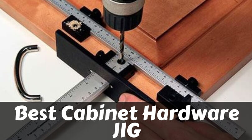 Best cabinet hardware jig