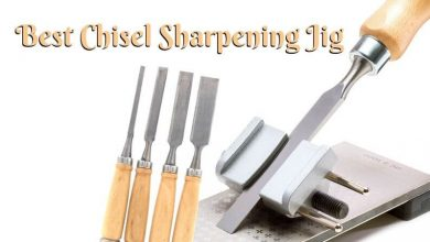 Best Chisel Sharpening Jig
