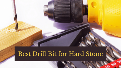 Best Drill Bit for Hard Stone